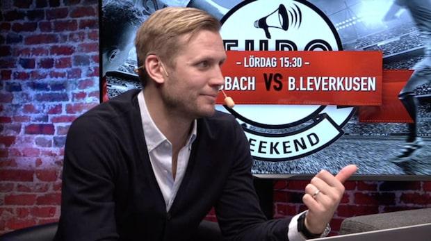 Eurotalk weekend inför Mönchengladbach-Bayer Leverkusen