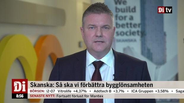 Danielsson, vd Skanska: Byggmarginalen oacceptabel låg
