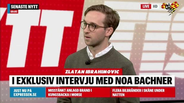 Noa Bachner om intervjun med Zlatan