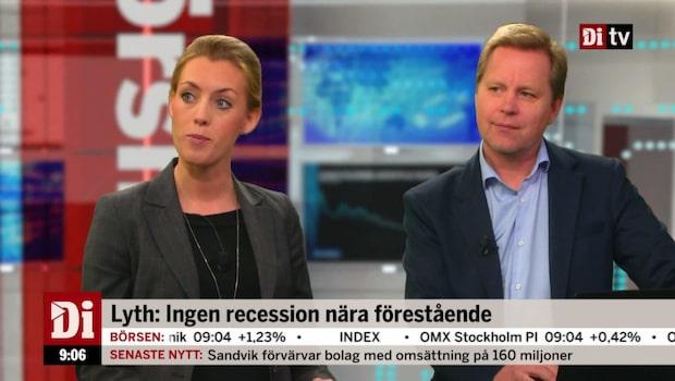 """Lyth: """"Ingen recession nära förestående"""""""