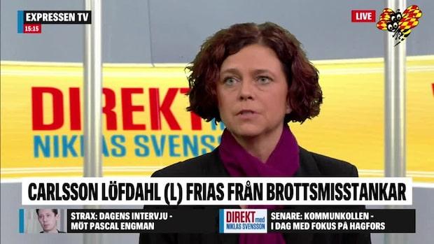 """Emma Carlsson Löfdahl: """"Jag har gjort rätt"""""""