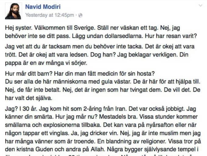 Många har hört av sig till Navid Modiri och uppmuntrat till översättningar av texten – just för att den ska nå de grupper som i nuläget söker sig till Sverige.