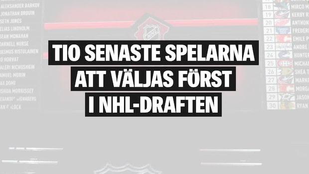 10 senaste spelarna att väljas först i NHL-draften