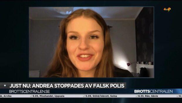 Andrea, 17, stoppades av falsk polis