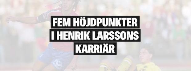 Här är höjdpunkterna i Henke Larssons karriär
