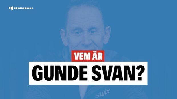Vem är Gunde Svan?