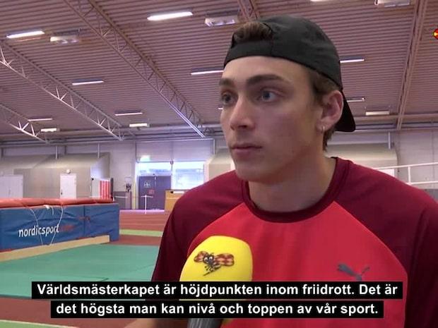 "Armand Duplantis, 19: ""Jag kan ta VM-guld"""