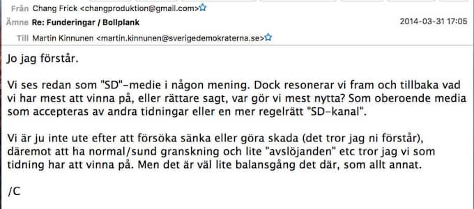 Mejl från Chang Frick till Martin Kinnunen där han vill diskuter sajten Nyheter Idags strategi gentemot Sverigedemokraterna.
