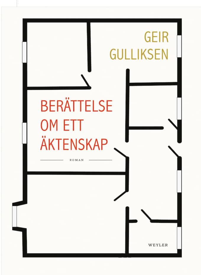 ROMAN GEIR GULLIKSEN Berättelse om ett äktenskap Översättning Urban Andersson Weyler, 175 s. Foto: WEYLER