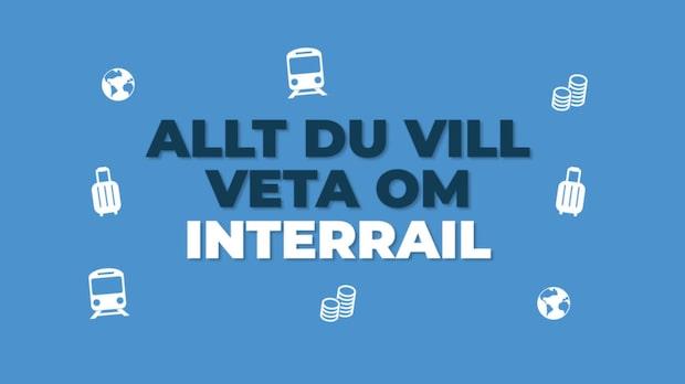 Allt du behöver veta om interrail