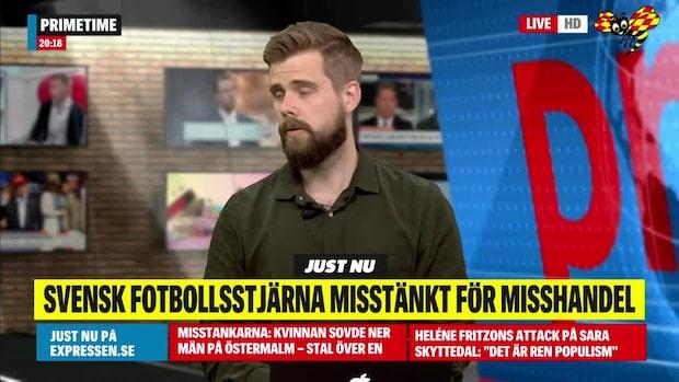 Svensk fotbollsstjärna misstänkt för misshandel